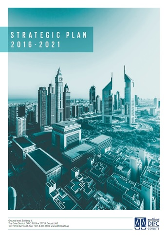 DIFC Courts strategic plan 2016 – 2021